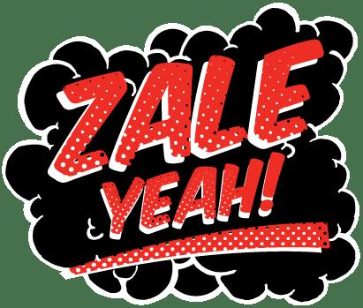 Zale Yeah
